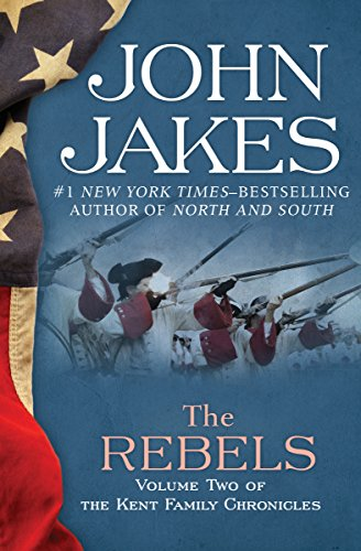 The Rebels (The Kent Family Chronicles Book 2) (English Edition)