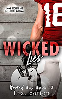 Wicked Lies (Wicked Bay Book 3) by [Cotton, L A]