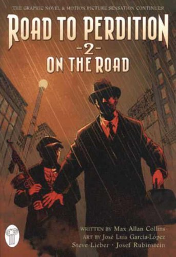 Road to Perdition: On the Road v. 2 by Max Allan Collins (2005-05-23)