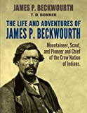 The Life and Adventures of James P. Beckwourth: Mountaineer, for sale  Delivered anywhere in Ireland