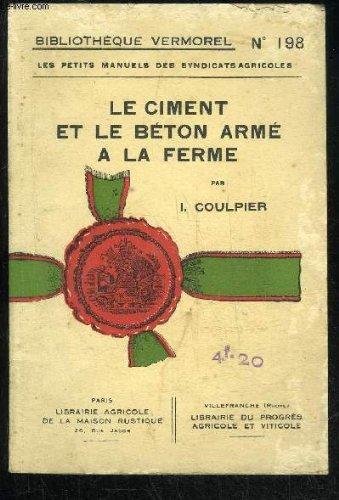 le-ciment-et-le-beton-arme-a-la-ferme-bibliotheque-vermorel-n-198