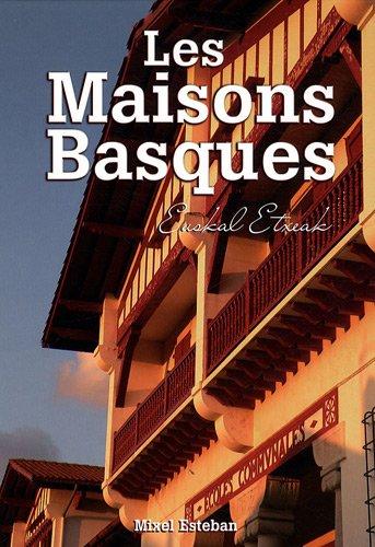 Les Maisons Basques par Mixel Esteban