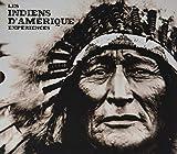 Les Indiens d'Amérique - Expériences - Guy Trédaniel éditeur - 09/10/2018