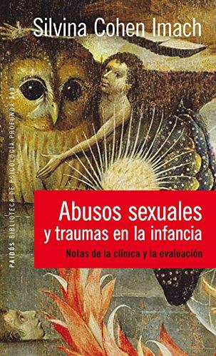 Abusos sexuales y traumas en la infancia: Notas de la clínica y la evaluación por COHEN IMACH  SILVINA