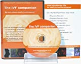 The IVF Companion: Hypnosis Has Been Clinically Proven to Double Your Chance of Successful IVF: A Self Hypnosis Programme to Help You Be More Relaxed Positive and Prepared