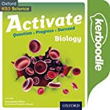 Activate: 11-14 (Key Stage 3): Activate Biology Kerboodle: Lessons, Resources and Assessment