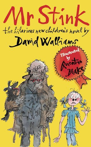 Mr Stink: Written by David Walliams, 2009 Edition, Publisher: HarperCollinsChildren'sBooks [Hardcover]
