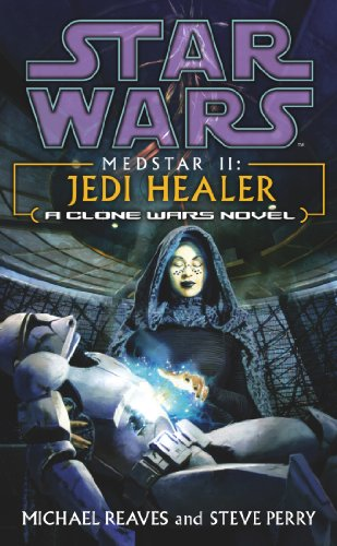 Star Wars: Medstar II - Jedi Healer (English Edition)