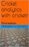 Cricket analytics with cricketr: Third edition
