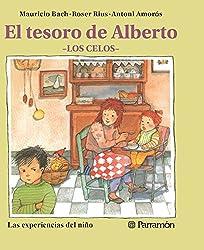 El tesoro de Alberto (Las experiencias del niño) (Spanish Edition)
