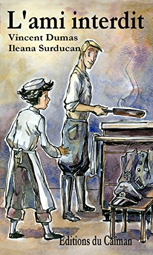 L'ami interdit: Un roman historique pour la jeunesse par Vincent Dumas