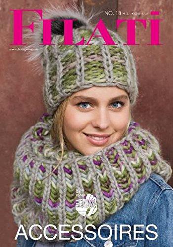Lana Grossa Filati Accessoires, Ausgabe 18 Herbst/Winter 2017 Strickmusterheft