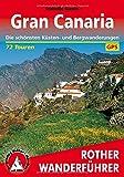 Gran Canaria: Die schönsten Küsten- und Bergwanderungen. 72 Touren. Mit GPS-Tracks (Rother Wanderführer) - Izabella Gawin