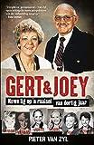 Gert & Joey: Nuwe lig op 'n raaisel van dertig jaar (Afrikaans Edition)