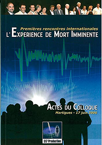Expérience de Mort Imminente - Colloque 17 juin 2006 par Raymond Moody