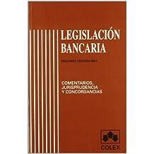 Legislacion bancaria 2ª ed.