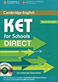 KET for schools direct. Student's book. Per la Scuola media. Con CD-ROM