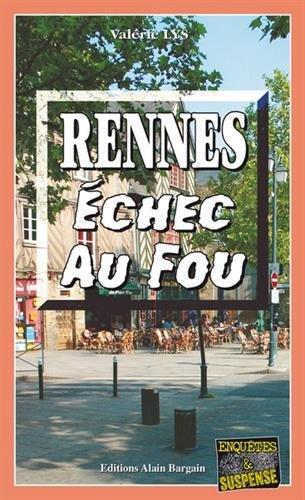 Rennes Echec au fou