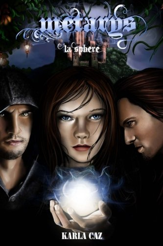 Métarys: La Sphère