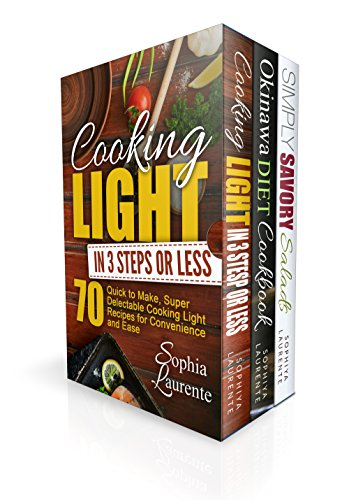Clean Eating: 180 Cooking Light in 3 Steps, Simply Delicious, Anti Aging, Longevity, Recipes Cookbook (Okinawa Diet, Cooking Light In 3 Steps & Simply Savory Salads For Anti Aging) (English Edition) - 180 Protein
