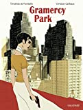 Gramercy Park (Bandes dessinées hors collection) (French Edition)