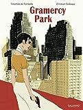 Gramercy Park / Timothée de Fombelle   Fombelle, Timothée de (1973-....). Dialoguiste