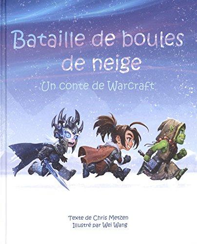 Bataille de boules de neige, un conte de Warcraft