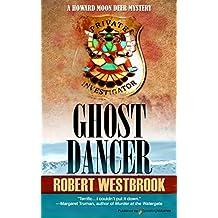 Ghost Dancer (A Howard Moon Deer Mystery Book 1) (English Edition)