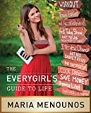The EveryGirl�s Guide to Life (English Edition)