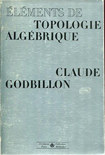 Eléments de topologie algébrique