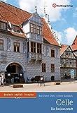 Celle - Die Residenzstadt: Farbbildband - Rolf-Dieter Diehl, Oliver Knoblich