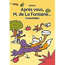 Après vous, M. de La Fontaine...