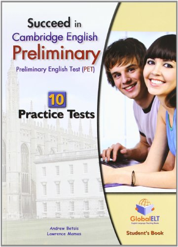 Succeed In Cambridge English Preliminary: 10 Practice Tests