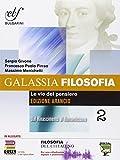 Galassia filosofia. Ediz. arancio. Per i Licei e gli Ist. magistrali. Con e-book. Con espansione online: 2