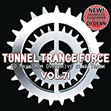 Tunnel Trance Force, Vol. 71