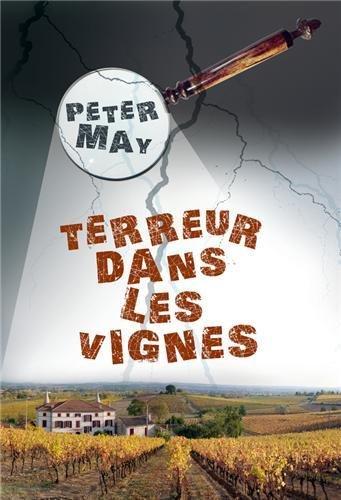 Terreur dans les vignes : roman policier