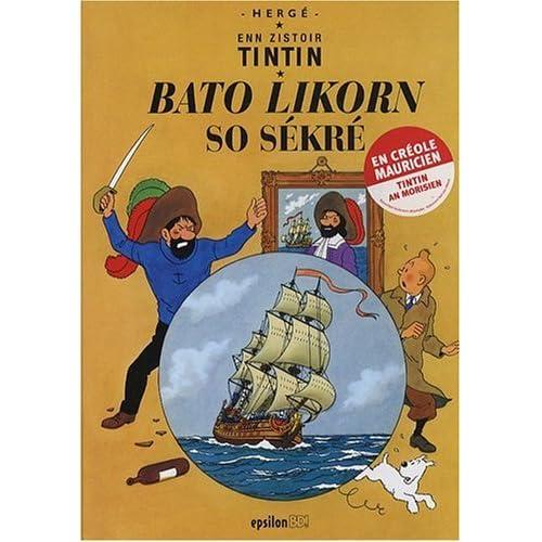 Bato Likorn So Sekre : Edition en créole mauricien