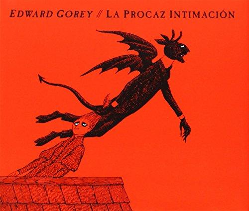 La Procaz Intimación (Serie Edward Gorey)