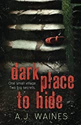 Dark Place to Hide by A J Waines (2015-07-02)