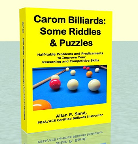 Carom Billiards: Some Riddles & Puzzles (English Edition) por Allan Sand