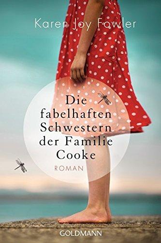 Die Cafe Schwestern (Die fabelhaften Schwestern der Familie Cooke: Roman)
