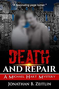 Death and Repair: A Michael Hart Mystery (English Edition) di [ZEITLIN, JONATHAN B.]