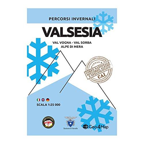 Percorsi invernali Valsesia. Val Vogna, Val Sorba, Alpe di Mera. Scala 1:25.000. Ediz. italiana, inglese e tedesca por Geo4Map