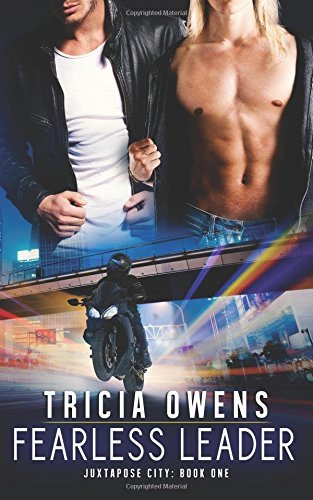 Fearless Leader: Juxtapose City Book One: Volume 1 by Tricia Owens (2015-03-13) par Tricia Owens