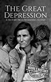 #9: The Great Depression: A History From Beginning to End