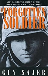 The Forgotten Soldier: Written by Guy Sajer, 2000 Edition, (De Luxe edition) Publisher: Brassey's US [Hardcover]