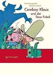 Cowboy Klaus und der fiese Fränk (Tulipan ABC)