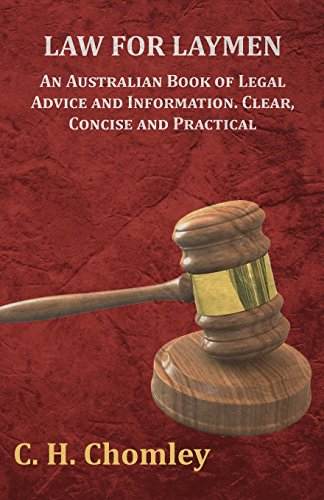 Descargar Law for Laymen - An Australian Book of Legal Advice and Information. Clear, Concise and Practical PDF