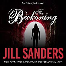 The Beckoning: Entangled Series, Book 2