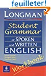 Longmans Student Grammar of Spoken an...